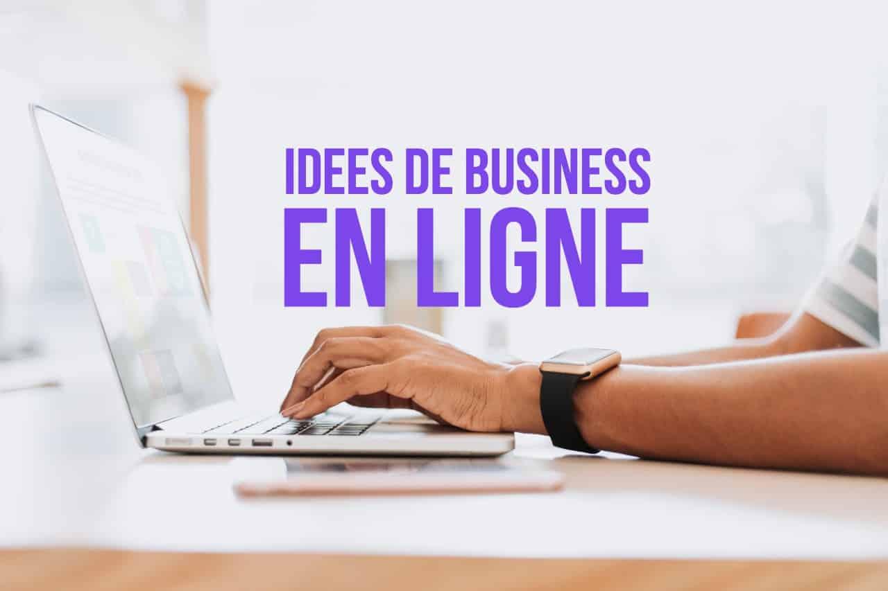 You are currently viewing 5 Idées de Business en ligne que vous pouvez démarrer sans argent